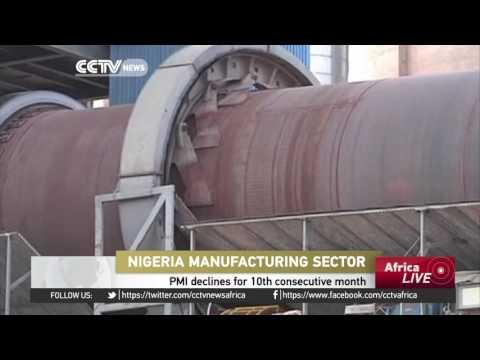 Nigeria's Manufacturing And Non-manufacturing Sectors Decline For 10the Consecutive Month