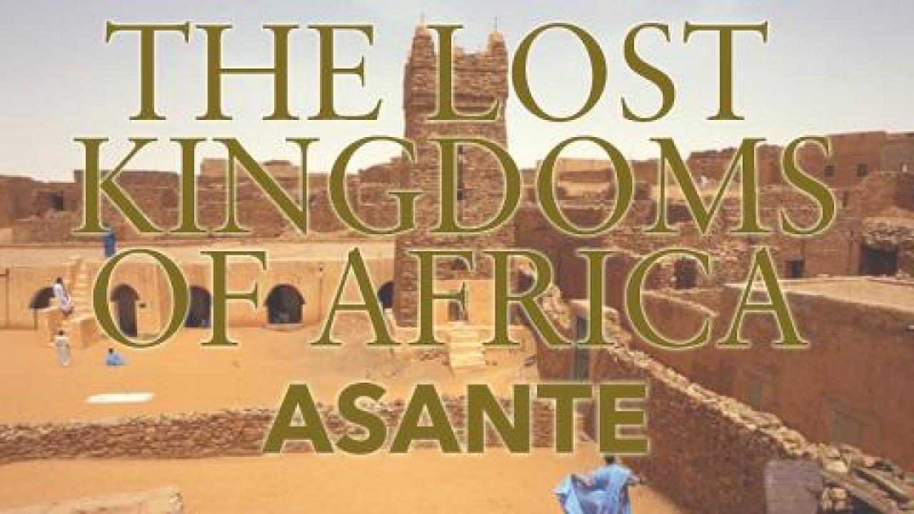 Lost Kingdoms of Africa - Asante