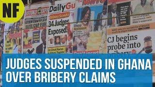 Judges Suspended In Ghana Over Bribery Claims