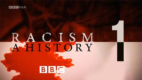 Racism: A History (1/3)