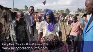 Living Bread Church - Africa Outreach 2015
