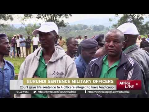Burundi Court Gives Life Sentence To 4 Officers Alleged To Have Lead Coup