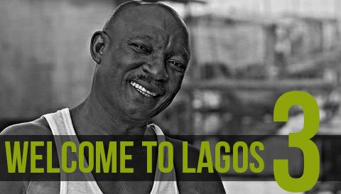 Welcome to Lagos (3/3)