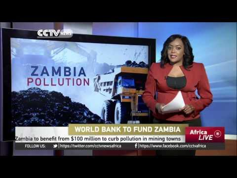 Zambia To Benefit From $100 Million From World Bank To Curb Pollution In Mining Towns