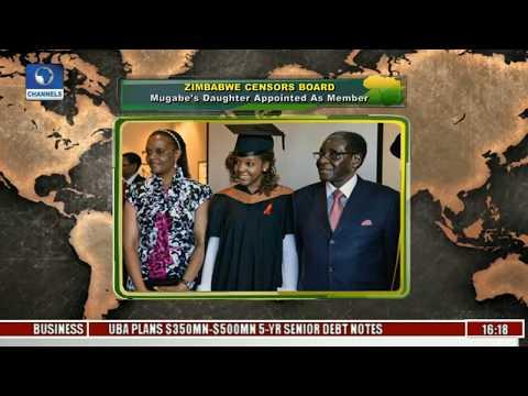 Zimbabwe Censors Board: Mugabe's Daughter Appointed As Member