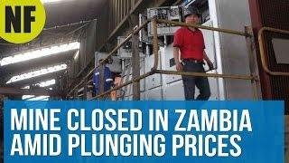Chinese-Owned Mine Closed In Zambia Amid Plunging Prices
