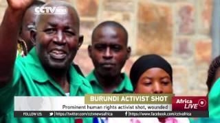 Burundi's Prominent Human Rights Activist Shot And Wounded