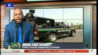 Nigeria: Rivers Police Parade Suspected Criminals