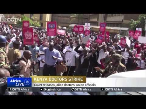 Kenyan Court Releases Jailed Doctors' Union Officials