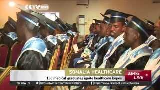 130 Medical Graduates Ignite Healthcare Hopes In Somalia