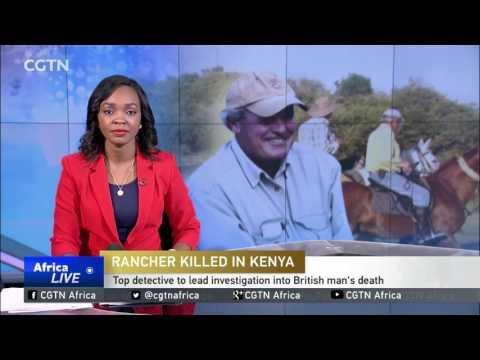 Top Detective To Lead Investigation Into Briton's Killing In Kenya