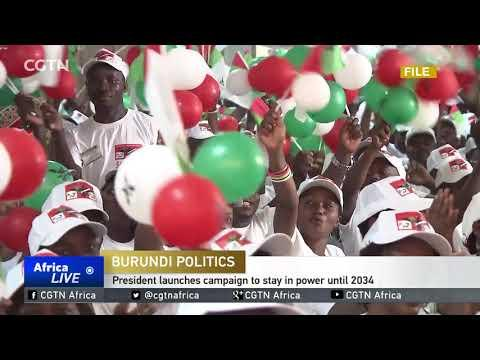 Burundi's President Launches Campaign To Stay In Power Until 2034