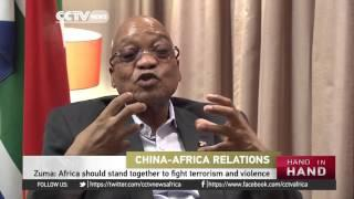 Jacob Zuma Hails China's Assistance To Africa
